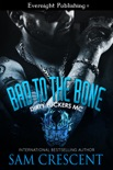 Bad to the Bone book summary, reviews and downlod