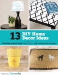 13 DIY Home Decor Ideas from Stencil Ease book summary, reviews and download