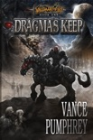 Dragma's Keep (Valdaar's Fist, Book 1) book summary, reviews and download