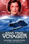 Star Trek - Voyager 8: Ewige Gezeiten book summary, reviews and downlod