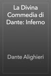 La Divina Commedia di Dante: Inferno resumen del libro