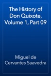 The History of Don Quixote, Volume 1, Part 09 book summary, reviews and downlod