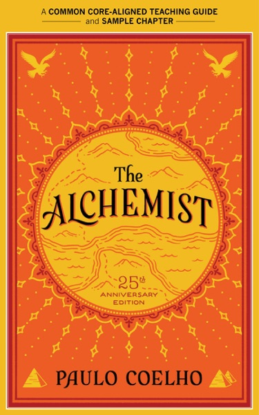 A Teacher's Guide to The Alchemist by Paulo Coelho & Amy Jurskis Book Summary, Reviews and E-Book Download
