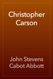 Christopher Carson book summary, reviews and download