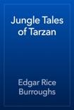 Jungle Tales of Tarzan book summary, reviews and download
