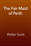 The Fair Maid of Perth book summary, reviews and download