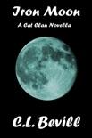 Iron Moon: A Cat Clan Novella book summary, reviews and downlod