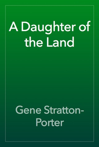 A Daughter of the Land by Public Domain book summary, reviews and downlod