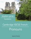 Cambridge IGCSE French: Pronouns book summary, reviews and download