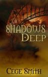 Shadows Deep (Shadows #2) book summary, reviews and download