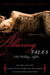 Alluring Tales: Hot Holiday Nights book summary, reviews and downlod
