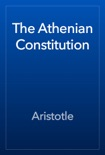 The Athenian Constitution book summary, reviews and download