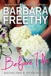 Before I Do (Bachelors & Bridesmaids #4) book summary, reviews and downlod