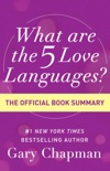 What Are the 5 Love Languages? book summary, reviews and downlod