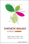Synthetic Biology — A Primer book summary, reviews and download