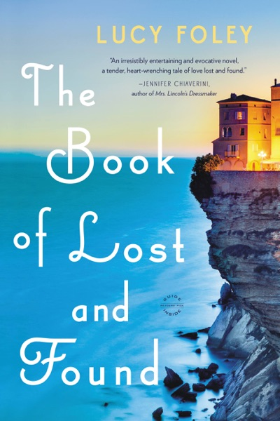 The Book of Lost and Found by Lucy Foley Book Summary, Reviews and E-Book Download
