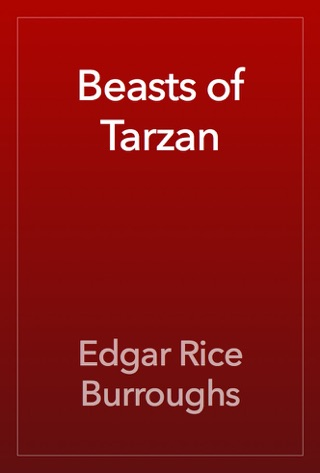 Beasts of Tarzan by Edgar Rice Burroughs E-Book Download
