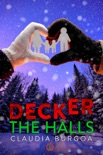 Decker The Halls book summary, reviews and downlod