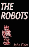 The Robots book summary, reviews and download