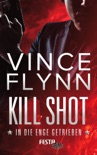 Kill Shot - In die Enge getrieben book summary, reviews and downlod
