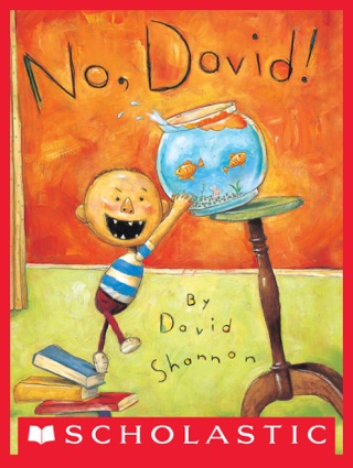 No, David! by Scholastic Inc. book summary, reviews and downlod
