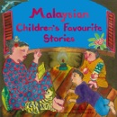 Malaysian Children's Favourite Stories book summary, reviews and downlod