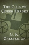 The Club of Queer Trades book summary, reviews and download