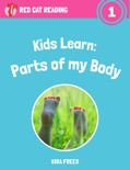 Kids Learn: Parts of My Body book summary, reviews and download