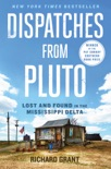 Dispatches from Pluto book summary, reviews and download