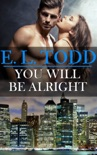 You Will Be Alright (Forever and Ever #18) book summary, reviews and download