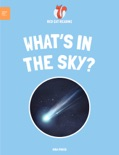 Leveled Reading: What's In the Sky? book summary, reviews and download