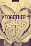 Together Forever book summary, reviews and downlod