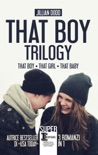 That Boy Trilogy book summary, reviews and downlod