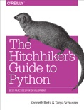 The Hitchhiker's Guide to Python book summary, reviews and download