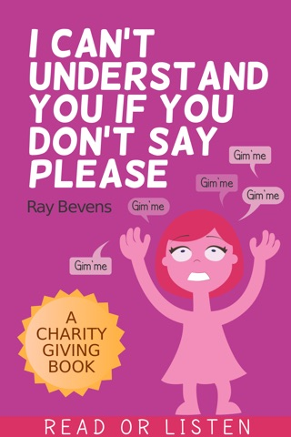 I Can't Understand You If You Don't Say Please by Raymond E Bevens book summary, reviews and downlod