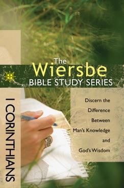 The Wiersbe Bible Study Series: 1 Corinthians E-Book Download