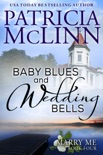 Baby Blues and Wedding Bells (Marry Me contemporary romance series, Book 4) book summary, reviews and downlod