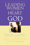 Leading Women to the Heart of God book summary, reviews and downlod