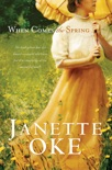 When Comes the Spring (Canadian West Book #2) book summary, reviews and downlod