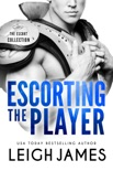 Escorting the Player book summary, reviews and download