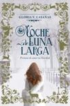 Noche de Luna Larga resumen del libro