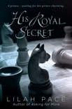 His Royal Secret book summary, reviews and download