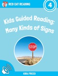 Kids Guided Reading: Many Kinds of Signs book summary, reviews and download