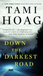 Down the Darkest Road book summary, reviews and downlod