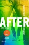 After. Antes de ella (Serie After 0) Edición mexicana book summary, reviews and downlod
