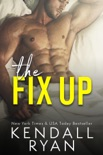 The Fix Up book summary, reviews and downlod