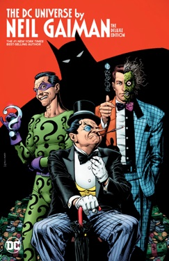 DC Universe By Neil Gaiman Deluxe Edition E-Book Download