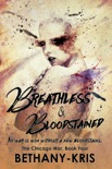 Breathless & Bloodstained book summary, reviews and download