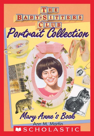 Mary Anne's Book (The Baby-Sitters Club Portrait Collection) by Scholastic Inc. book summary, reviews and downlod