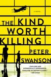 The Kind Worth Killing book summary, reviews and download